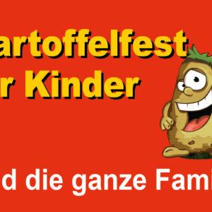 Kartoffelfest für Kinder und die ganze Familie
